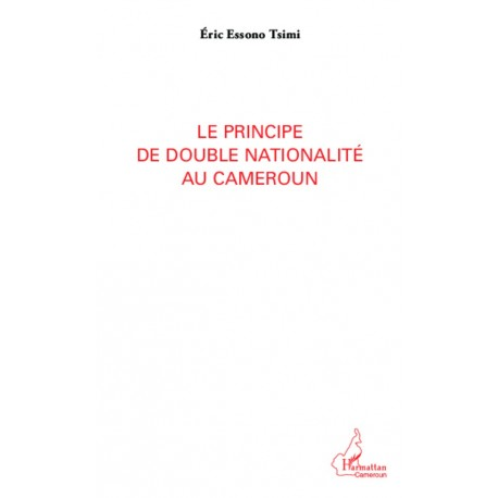 Le principe de double nationalité au Cameroun Recto