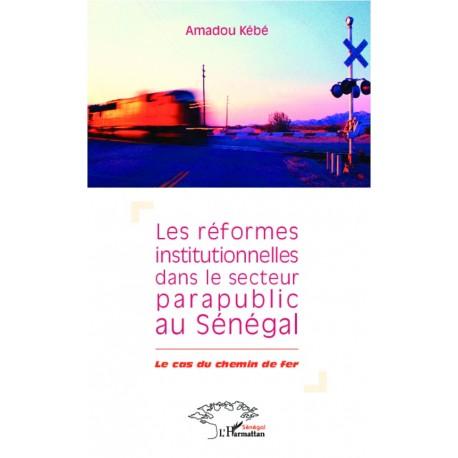 Réformes institutionnelles dans le secteur parapublic au Sénégal Recto
