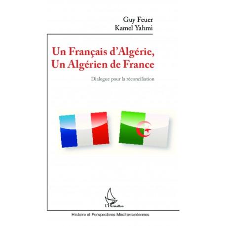 Un Français d'Algérie, un Algérien de France Recto