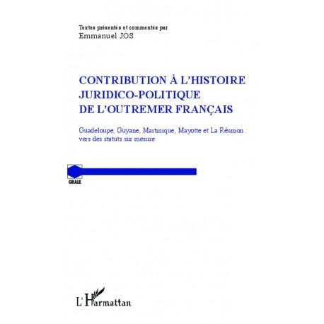 Contribution à l'histoire juridico-politique de l'outremer francais Recto
