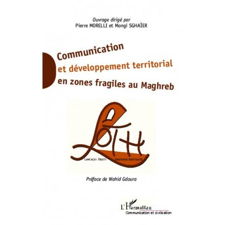 Communication et développement territorial en zones fragiles au Maghreb Recto