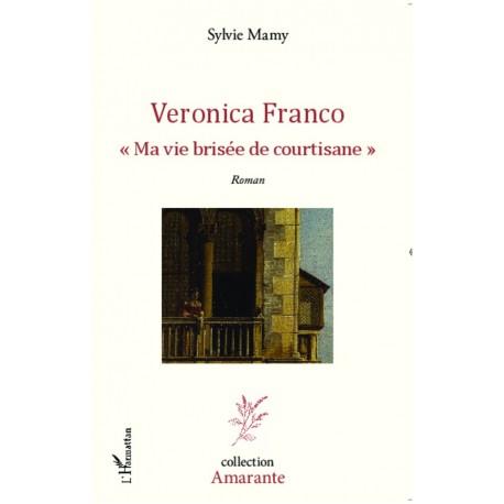 Veronica Franco Ma vie brisée de courtisane Recto