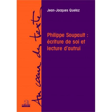 Philippe Soupault: écriture de soi et lecture d'autrui Recto
