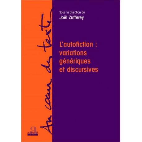 L'autofiction: variations génériques et discursives Recto