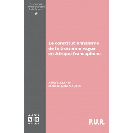 Le constitutionnalisme de la troisième vague en Afrique francophone Recto