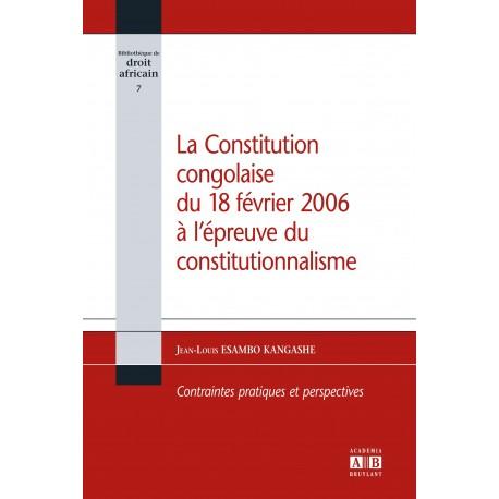 La constitution congolaise du 18 février 2006 à l'épreuve du constitutionnalisme Recto