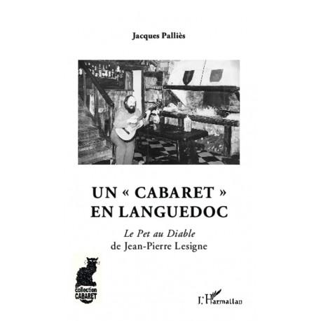 """Un """"cabaret"""" en Languedoc Recto"""