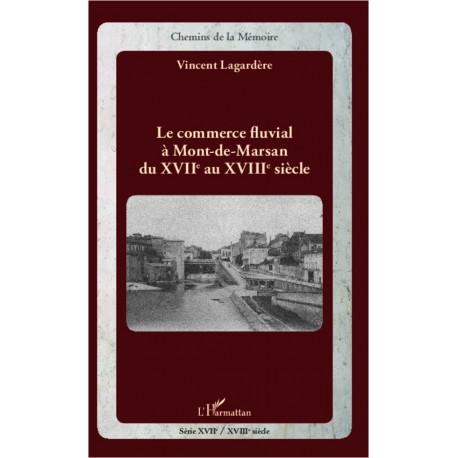 Le commerce fluvial à Mont-de-Marsan du XVIIe au XVIIIe siècle Recto