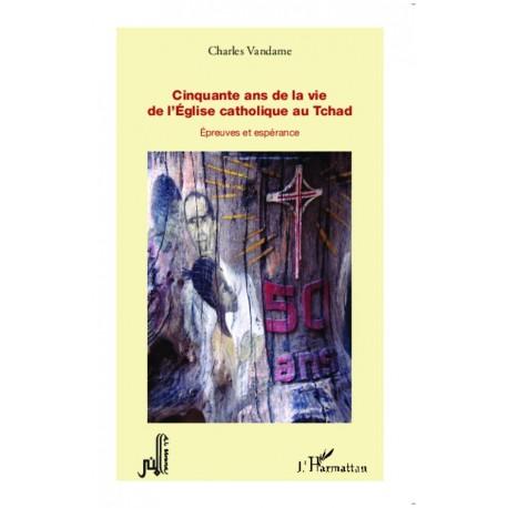 Cinquante ans de la vie de l'Eglise catholique au Tchad Recto