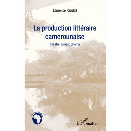 La production littéraire camerounaise Recto