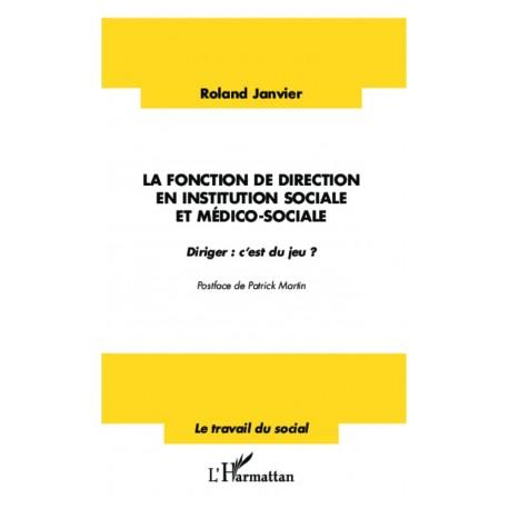 La fonction de direction en institution sociale et médico-sociale Recto