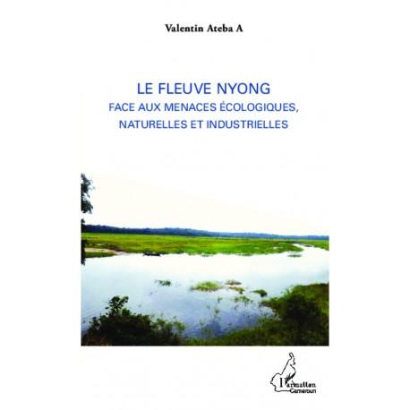 Le fleuve Nyong face aux menaces écologiques, naturelles et industrielles Recto
