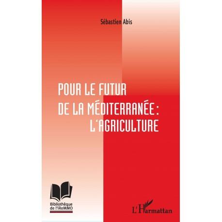Pour le futur de la Méditerranée : l'agriculture Recto