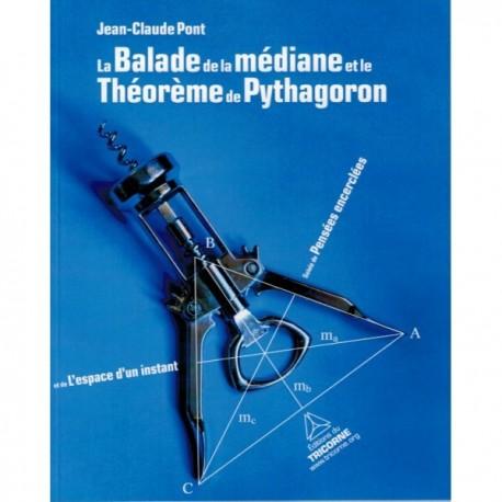 La Balade de la médiane et Théorème de Pythagoron Recto
