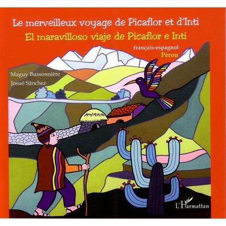 Le merveilleux voyage de Picaflor et d'Inti Recto
