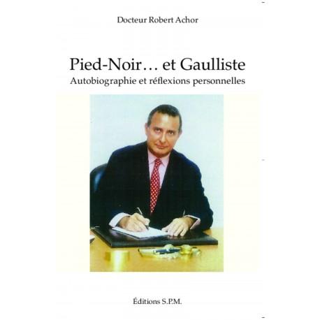 Pied-Noir... et Gaulliste Recto