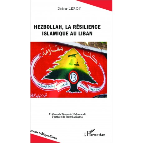 Hezbollah, la résilience islamique au Liban Recto