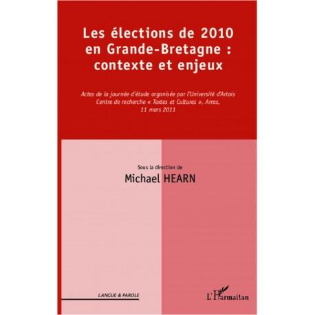 Les élections de 2010 en Grande-Bretagne : contexte et enjeux Recto