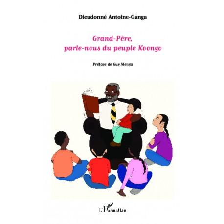 Grand-Père, parle-nous du peuple koongo Recto