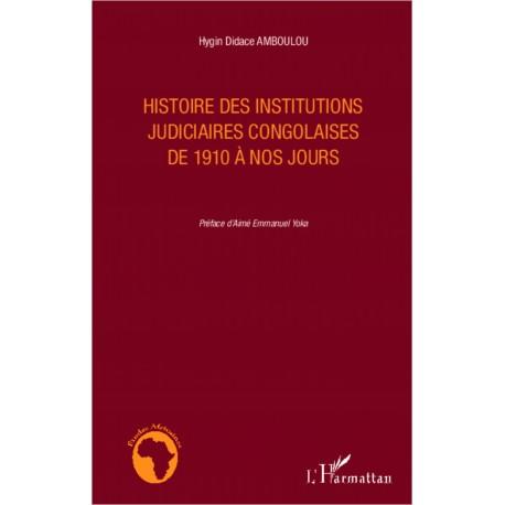 Histoire des institutions judiciaires congolaises de 1910 à nos jours Recto