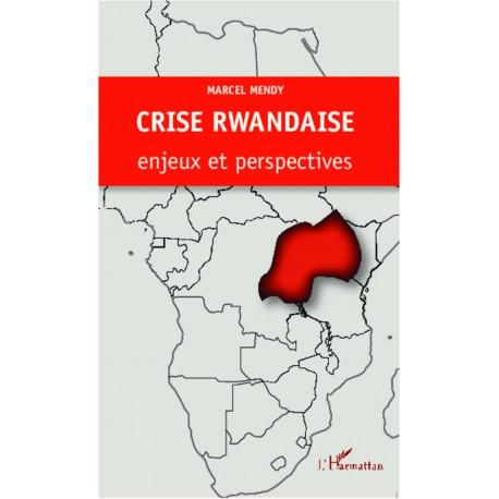 Crise rwandaise : enjeux et perspectives Recto