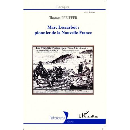 Marc Lescarbot : pionnier de la Nouvelle-France Recto