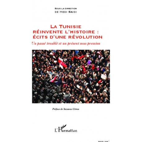 La Tunisie réinvente l'histoire : Récits d'une révolution Recto