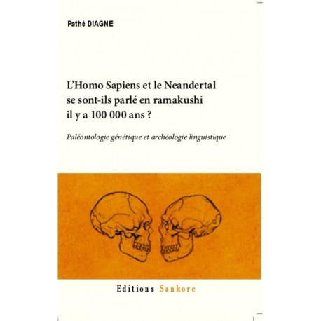 L'Homo Sapiens et le Neandertal se sont-ils parlé en ramakushi il y a 100000 ans ? Recto
