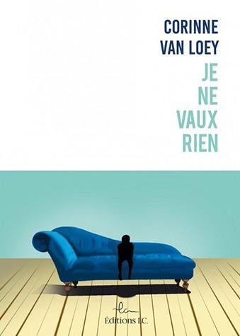Je ne vaux rien de Corinne Van Loey