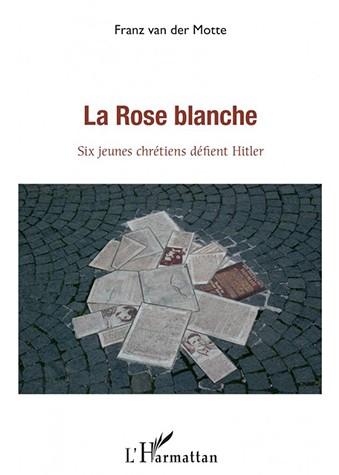 La rose blanche de Franz Van der Motte