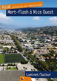 Mort flash à Nice Ouest